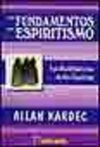 Fundamentos del espiritismo,los
