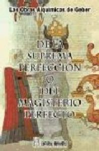 De la suprema perfeccion o del magisterio perfecto
