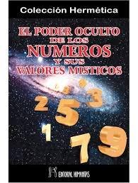 Poder oculto de los numeros y sus valores ocultos,el