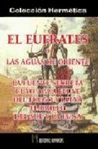 Eufrates o las aguas de oriente,el