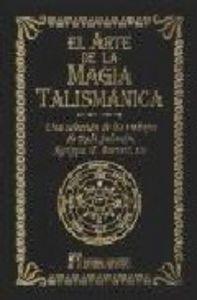 Arte de la magia talismanica,el