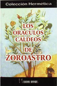 Oraculos caldeos de zoroastro,los