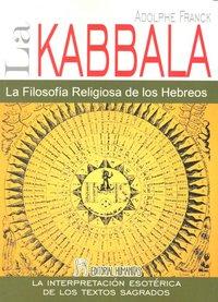 Kabbala,la  filosofia religiosa de los hebreos