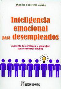 Inteligencia emocional para desempleados    humanitas
