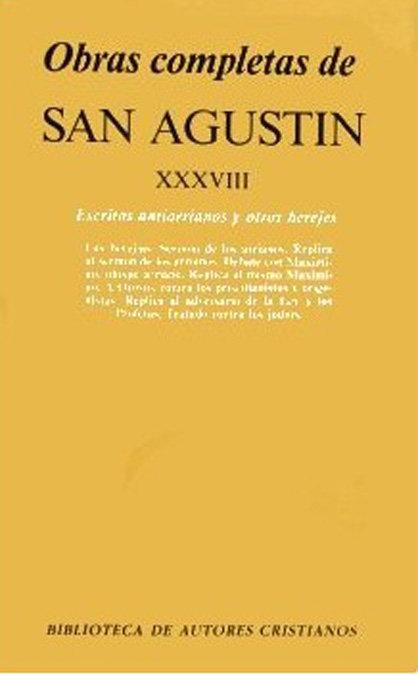 Obras completas de san agustin. xxxviii: escritos antiarrian