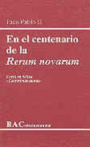 En el centenario de la rerum novarum. carta enciclica cen