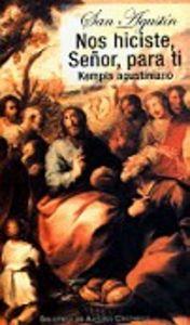 Nos hiciste, señor, para ti. kempis agustiniano (de vita chr