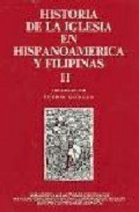 Historia de la iglesia en hispanoamerica y filipinas (siglos