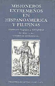 Misioneros extremeños en hispanoamerica y filipinas