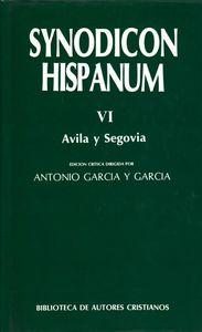 Synodicon hispanum. vi: avila y segovia