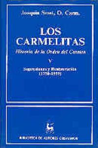 Carmelitas. historia de la orden del carmen. v: supresiones