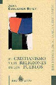Cristianismo y las religiones de los pueblos,el