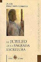 Jubileo en la sagrada escritura,el