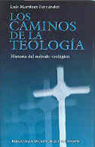 Caminos de la teologia: historia del metodo teologico,los