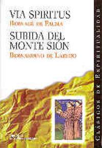 Via spiritus/ subida del monte sion