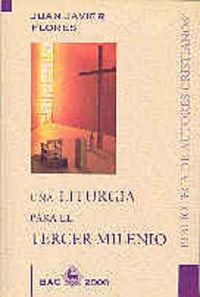Una liturgia para el tercer milenio