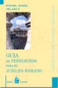 Guia de peregrinos para el jubileo romano