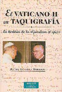 Vaticano ii en taquigrafia,el