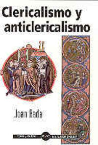 Clericalismo y anticlericalismo