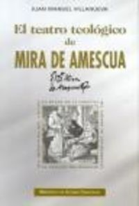 Teatro teologico de mira de amescua,el