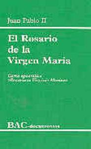 Rosario de la virgen maria. carta apostolica rosarium virgi