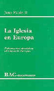 Iglesia en europa. exhortacion apostolica ecclesia in europa