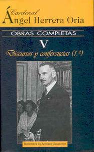 Obras completas de angel herrera oria. v: discuros y confere