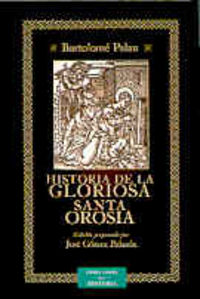 Historia de la gloriosa santa orosia