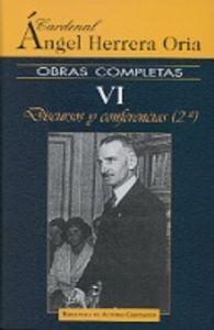 Obras completas de angel herrera oria. vi: discursos y confe