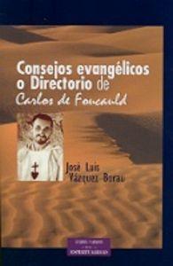 «consejos evangelicos» o «directorio» de carlos de foucauld