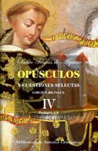 Opusculos y cuestiones selectas. iv: teologia (ii)
