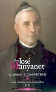Obras completas de san jose manyanet. iii: una familia para