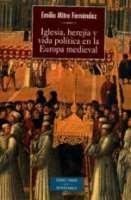 Iglesia herejia y vida politica en la europa medieval