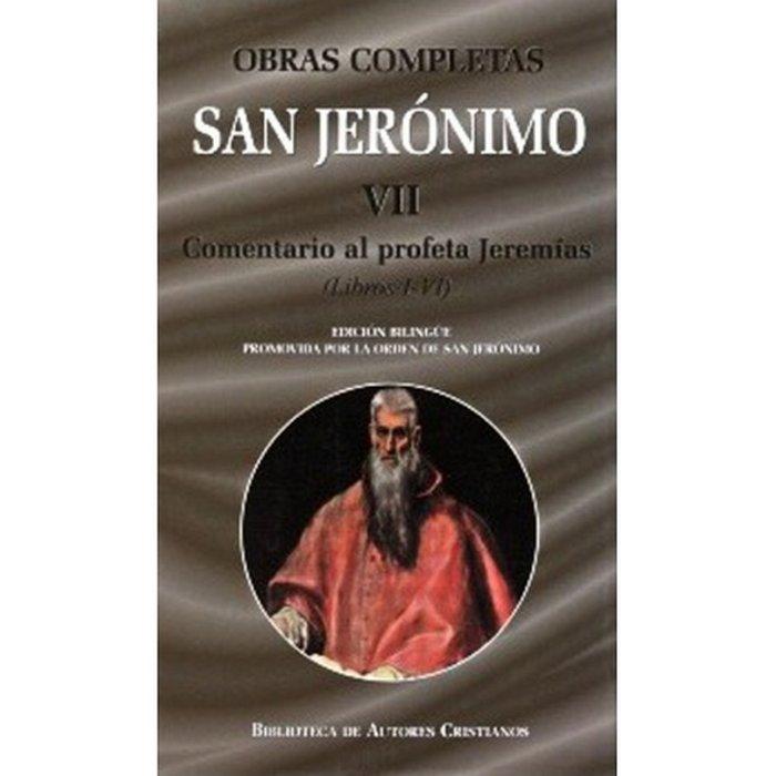 Obras completas de san jeronimo. vii: comentario al profeta