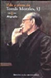 Vida y obras de tomas morales, sj. i: biografia