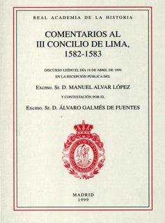 Comentarios al iii concilio de lima, 1582-1583.