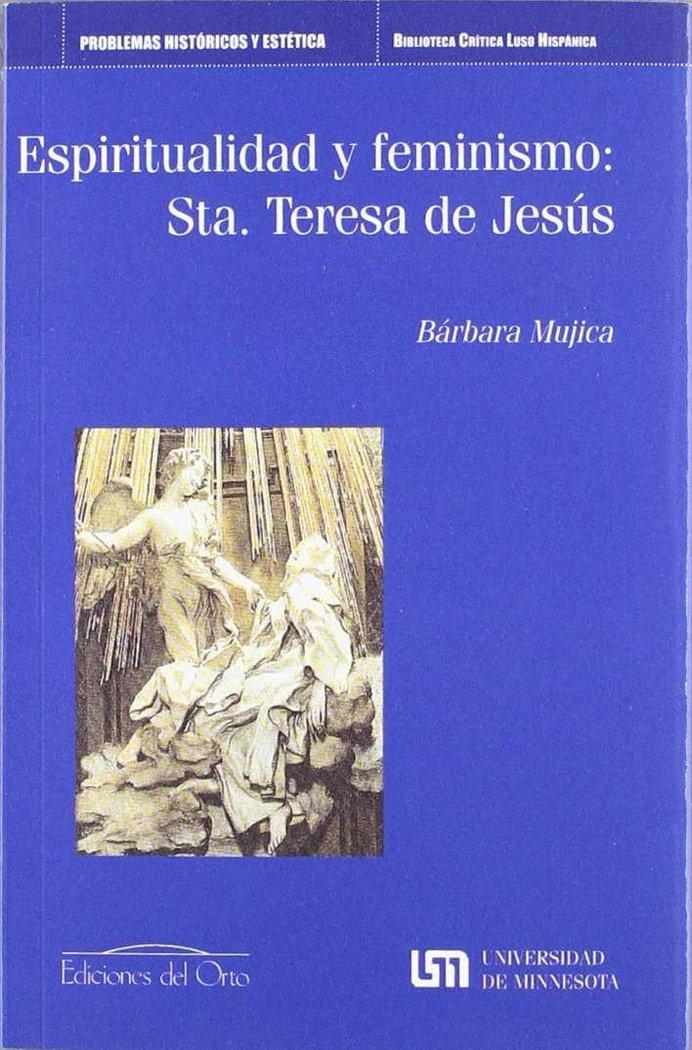 Espiritualidad y feminismo : santa teresa de jesus
