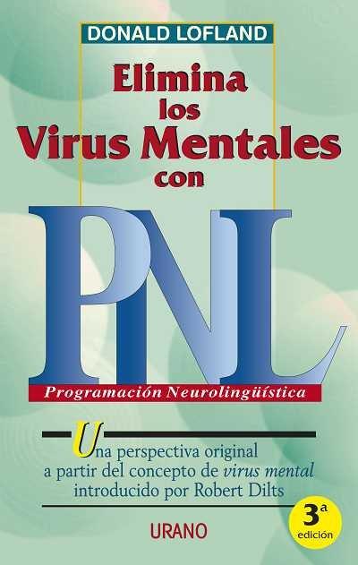 Elimina los virus mentales con pnl