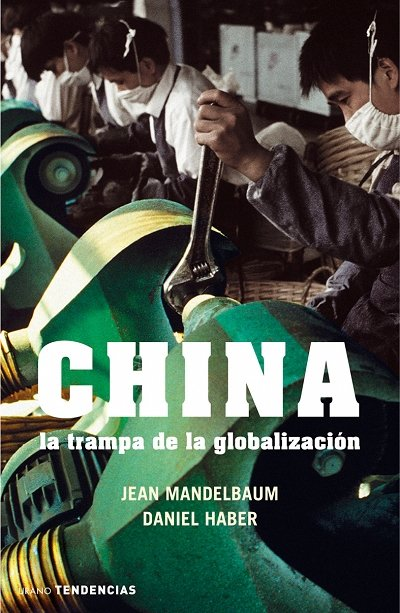 China la trampa de la globalizacion