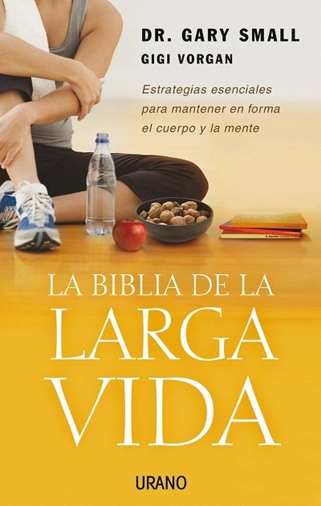 Biblia de la larga vida,la