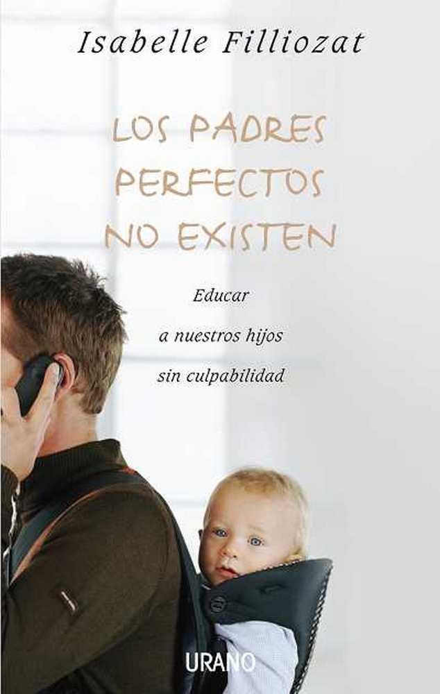 Padres perfectos no existen,los