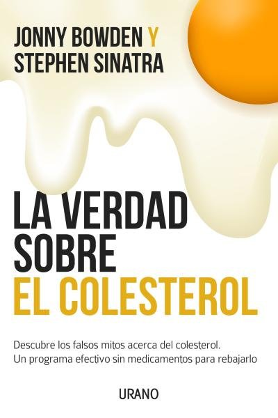 Verdad sobre el colesterol,la