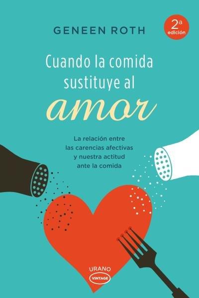 Cuando la comida sustituye al amor
