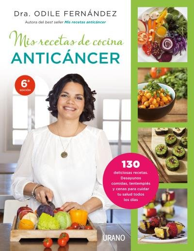 Mis recetas de cocina anticancer