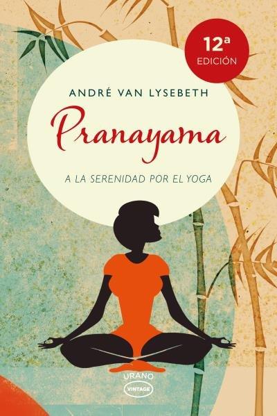 Pranayama a la seguridad por el yoga