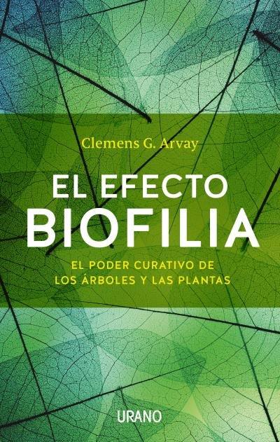 Efecto biofilia,el