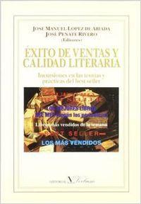 Exito de ventas y calidad literaria