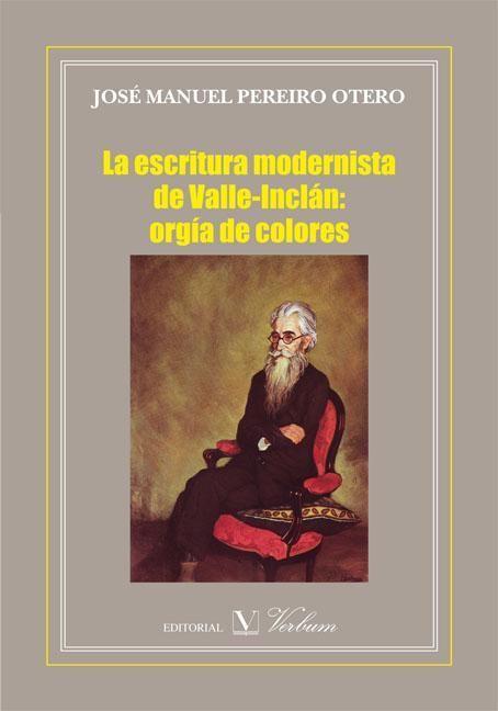 Escritura modernista de valle-inclan: orgia de colores,la