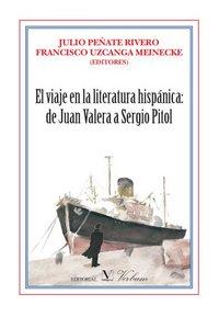 Viaje en la literatura hispanica de juan valera