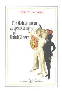 Mediterranean apprenticeship of british slavery